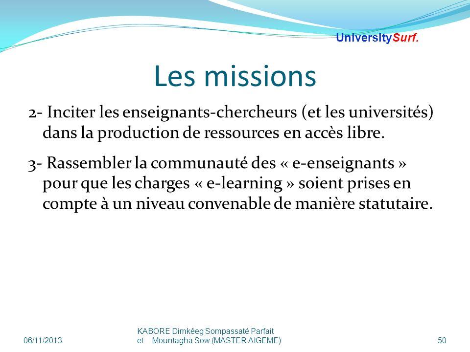 25/03/2017 UniversitySurf.net. Les missions.