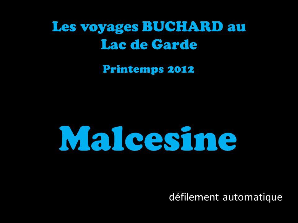 Malcesine Les voyages BUCHARD au Lac de Garde Printemps 2012