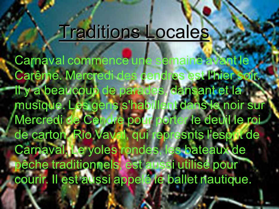 Traditions Locales Traditions Locales