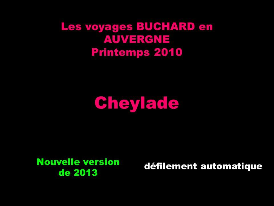 Cheylade Les voyages BUCHARD en AUVERGNE Printemps 2010