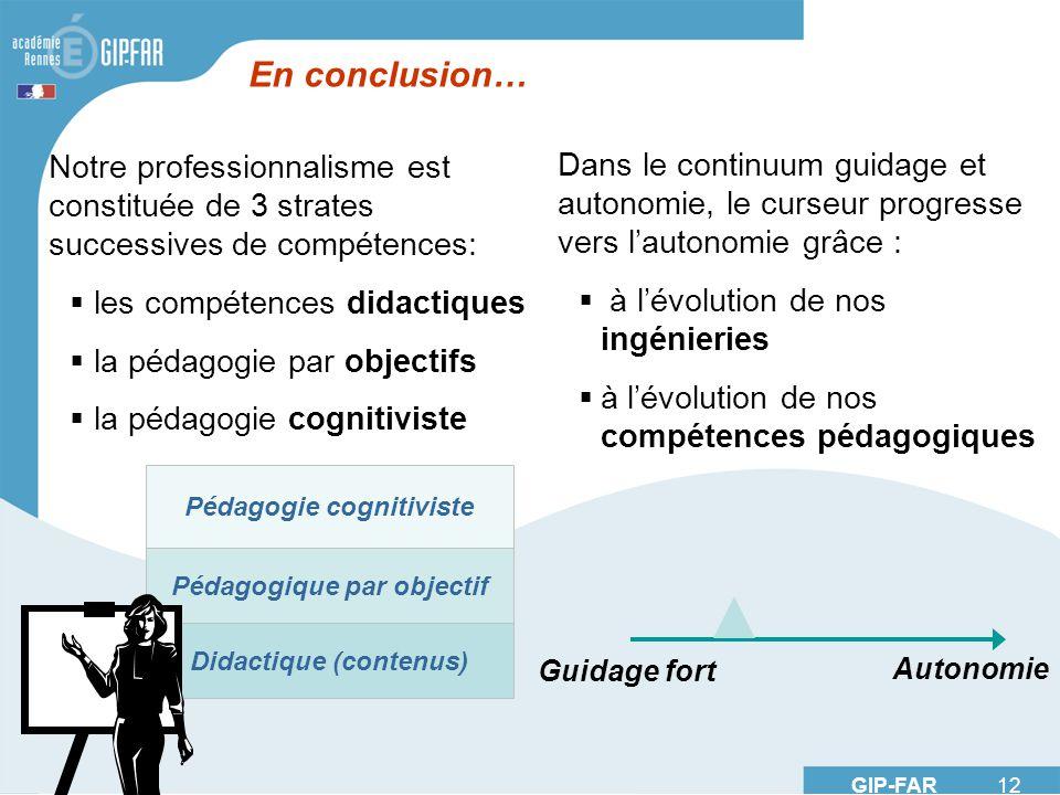 Pédagogie cognitiviste Pédagogique par objectif Didactique (contenus)