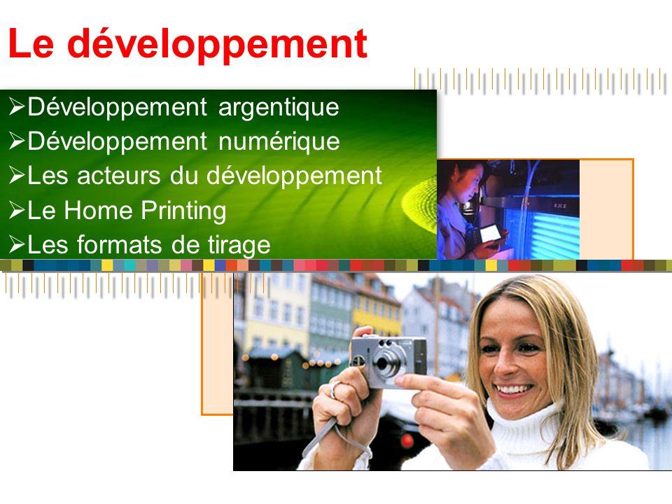 Le développement Développement argentique Développement numérique