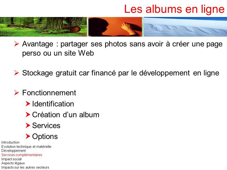 Les albums en ligneAvantage : partager ses photos sans avoir à créer une page perso ou un site Web.