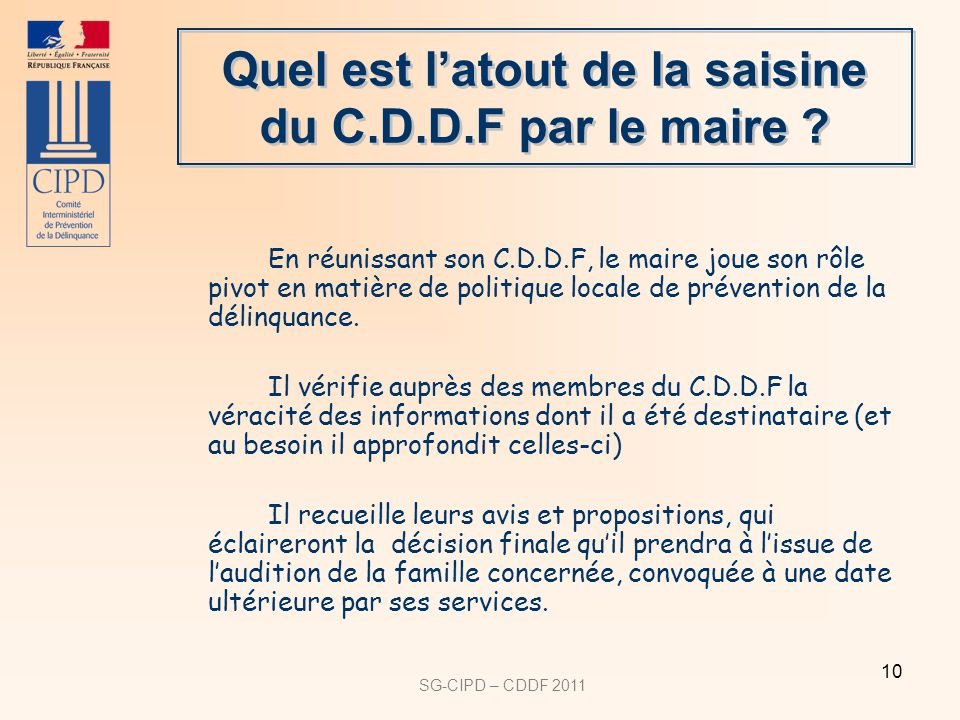 Quel est l'atout de la saisine du C.D.D.F par le maire