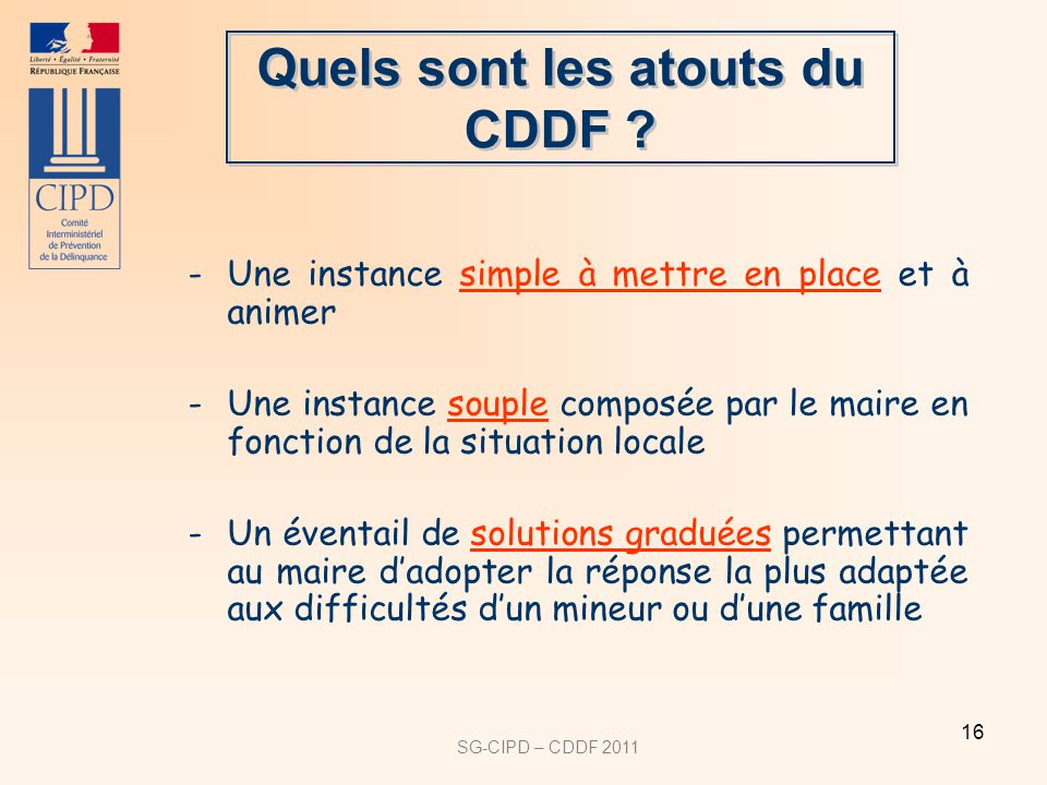 Quels sont les atouts du CDDF