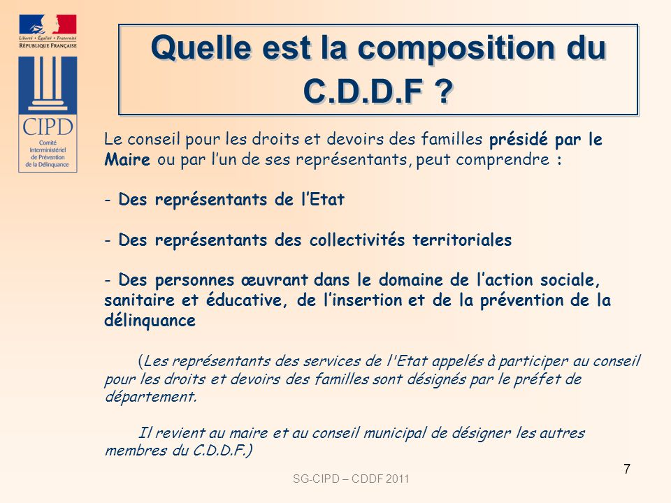 Quelle est la composition du C.D.D.F