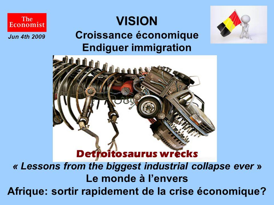 VISION Croissance économique Endiguer immigration
