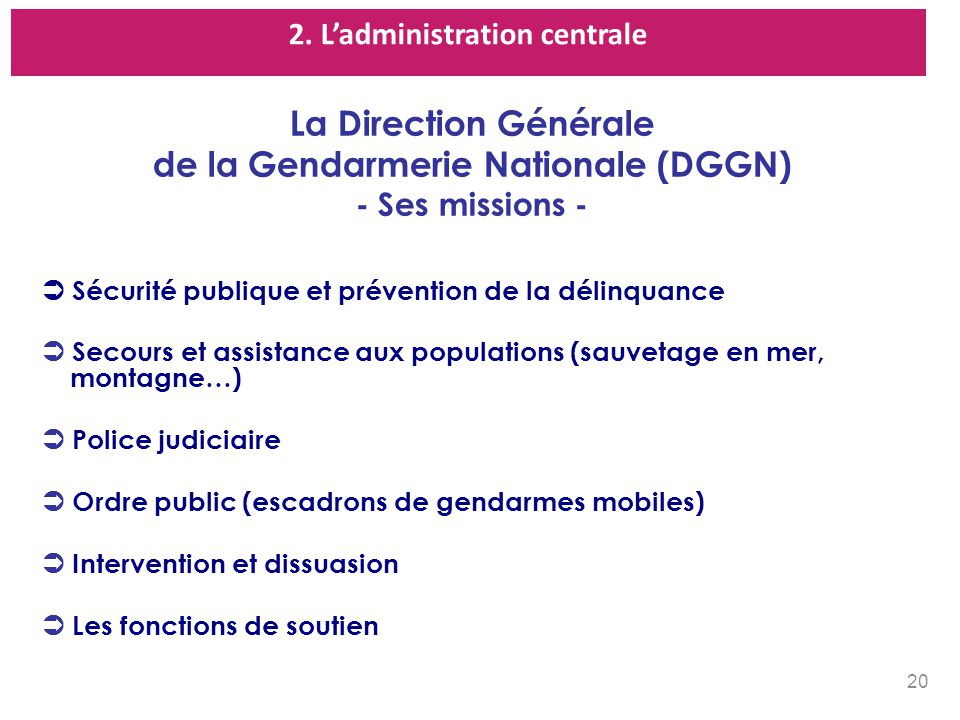 La Direction Générale de la Gendarmerie Nationale (DGGN)