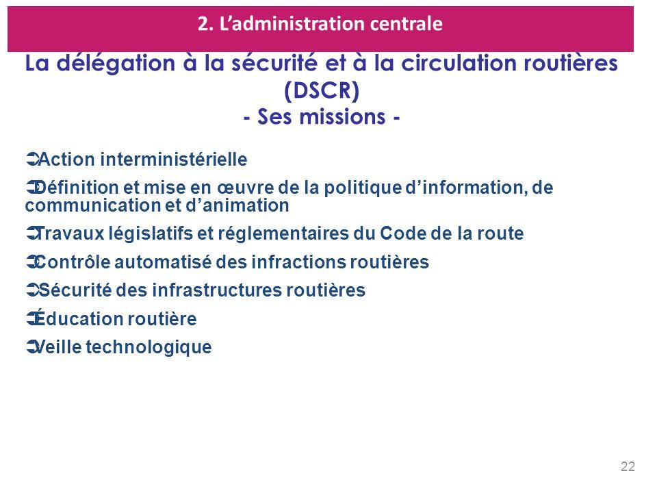 La délégation à la sécurité et à la circulation routières (DSCR)