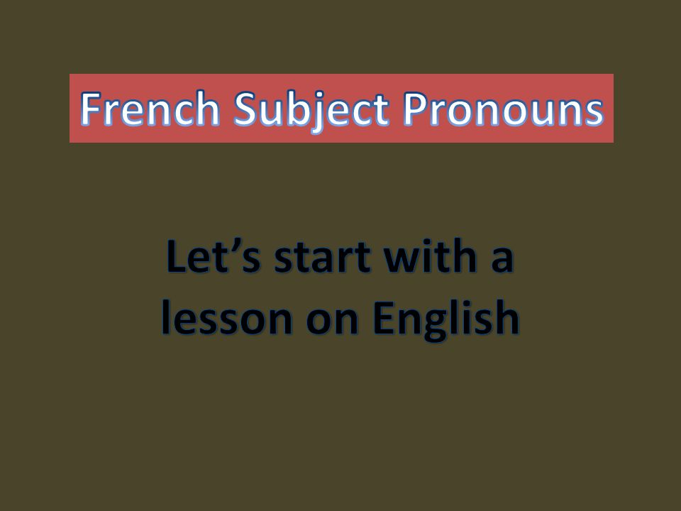French Subject Pronouns