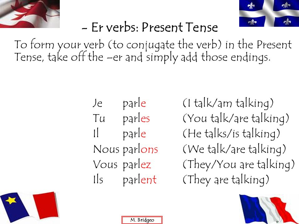 - Er verbs: Present Tense