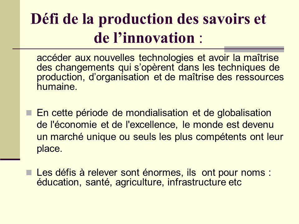 Défi de la production des savoirs et de l'innovation :