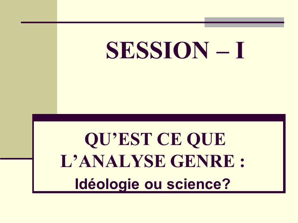 QU'EST CE QUE L'ANALYSE GENRE : Idéologie ou science