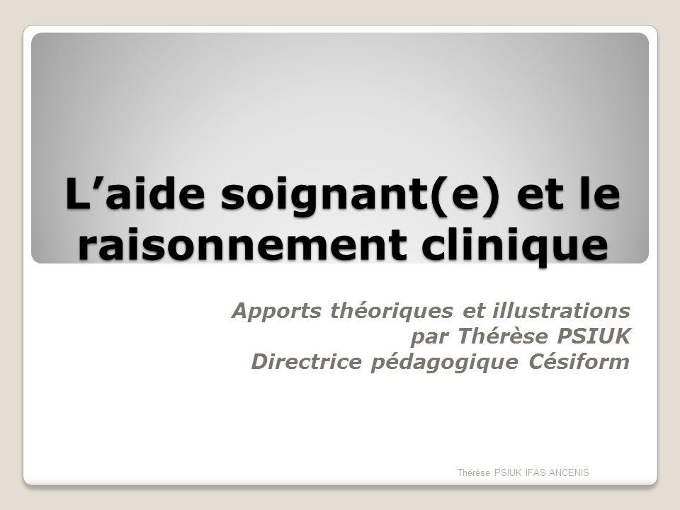 L'aide soignant(e) et le raisonnement clinique