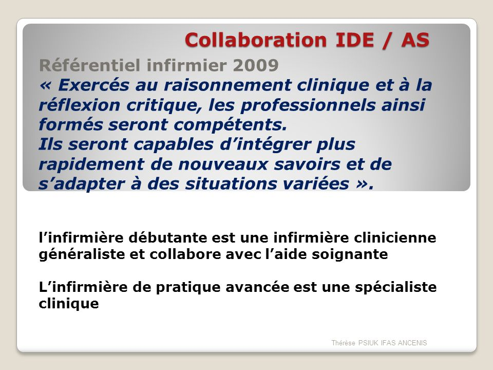 Collaboration IDE / AS Référentiel infirmier 2009