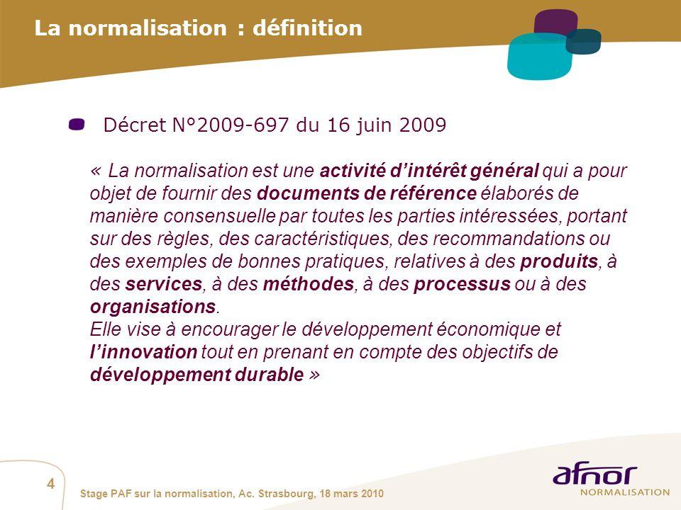 La normalisation : définition