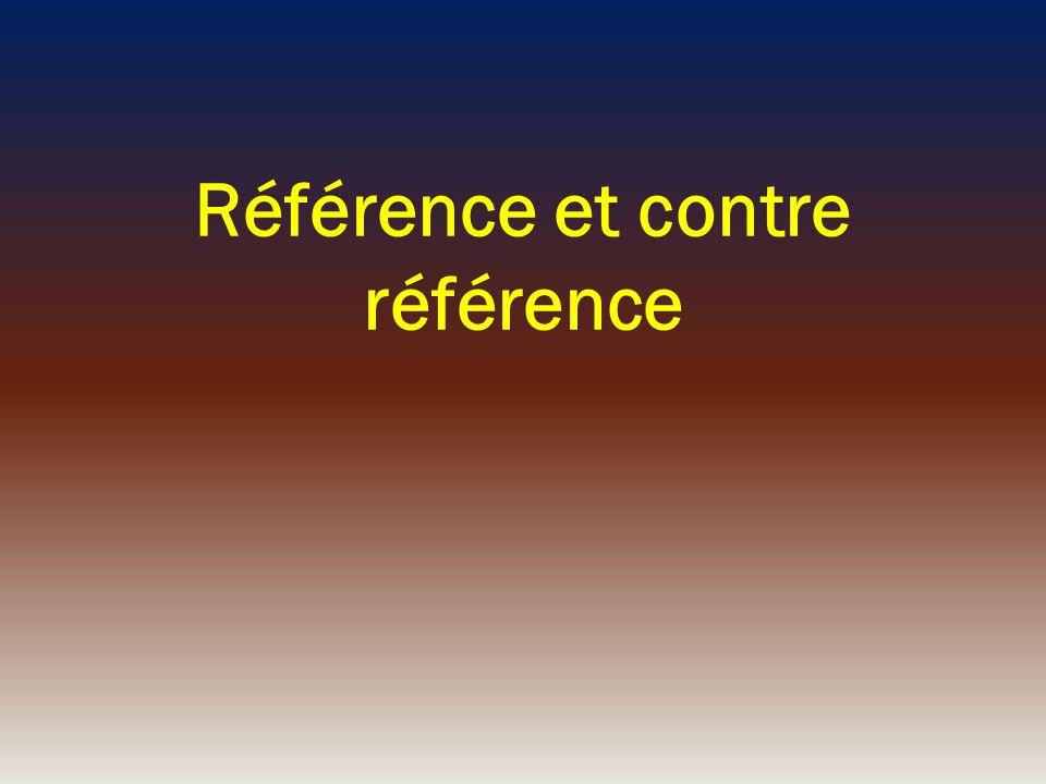 Référence et contre référence