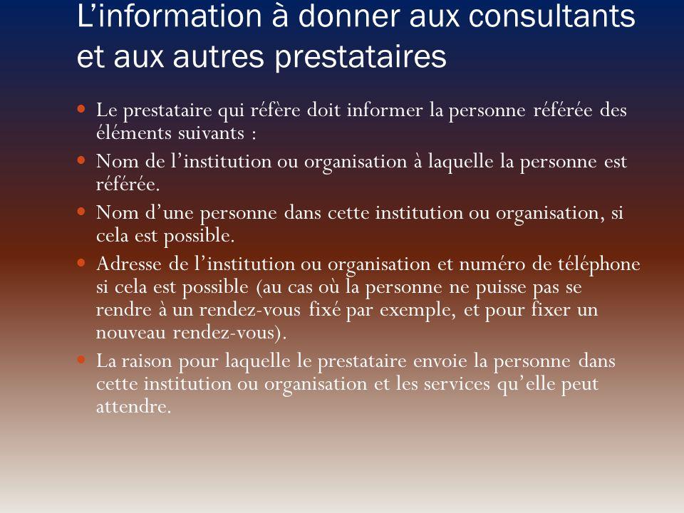 L'information à donner aux consultants et aux autres prestataires