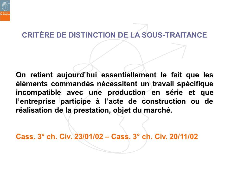 CRITÈRE DE DISTINCTION DE LA SOUS-TRAITANCE
