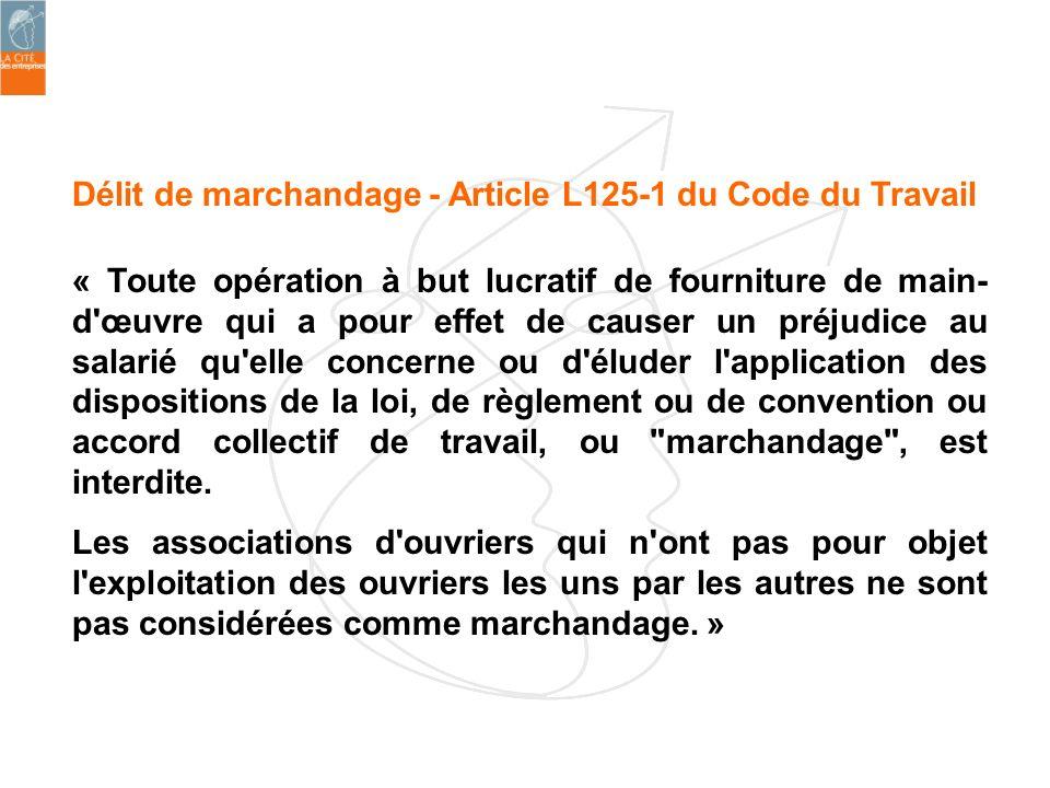 Délit de marchandage - Article L125-1 du Code du Travail
