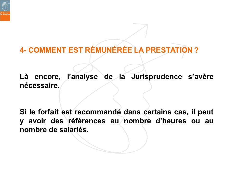 4- COMMENT EST RÉMUNÉRÉE LA PRESTATION