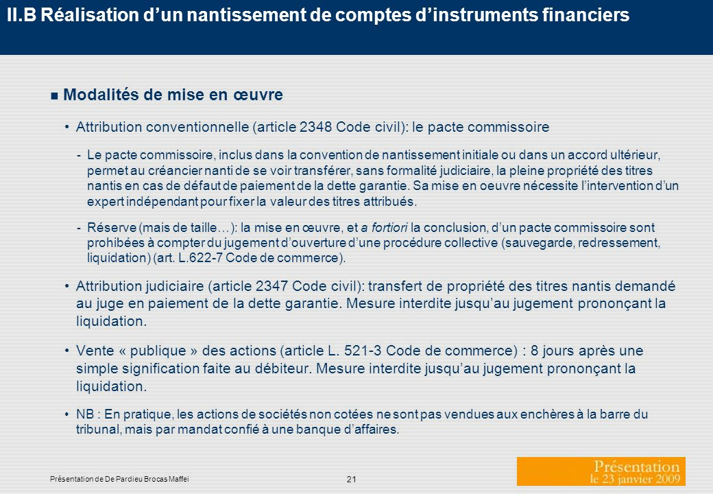 II.B Réalisation d'un nantissement de comptes d'instruments financiers