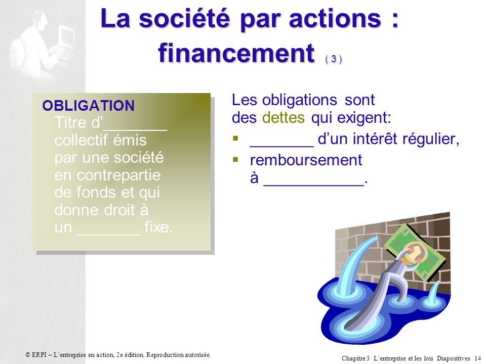 La société par actions : financement ( 3 )