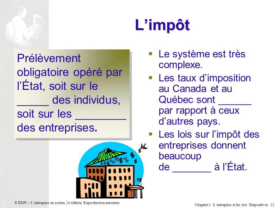 L'impôt Le système est très complexe. Les taux d'imposition au Canada et au Québec sont ______ par rapport à ceux d'autres pays.