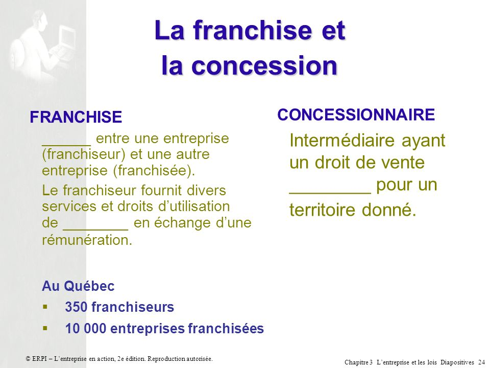 La franchise et la concession