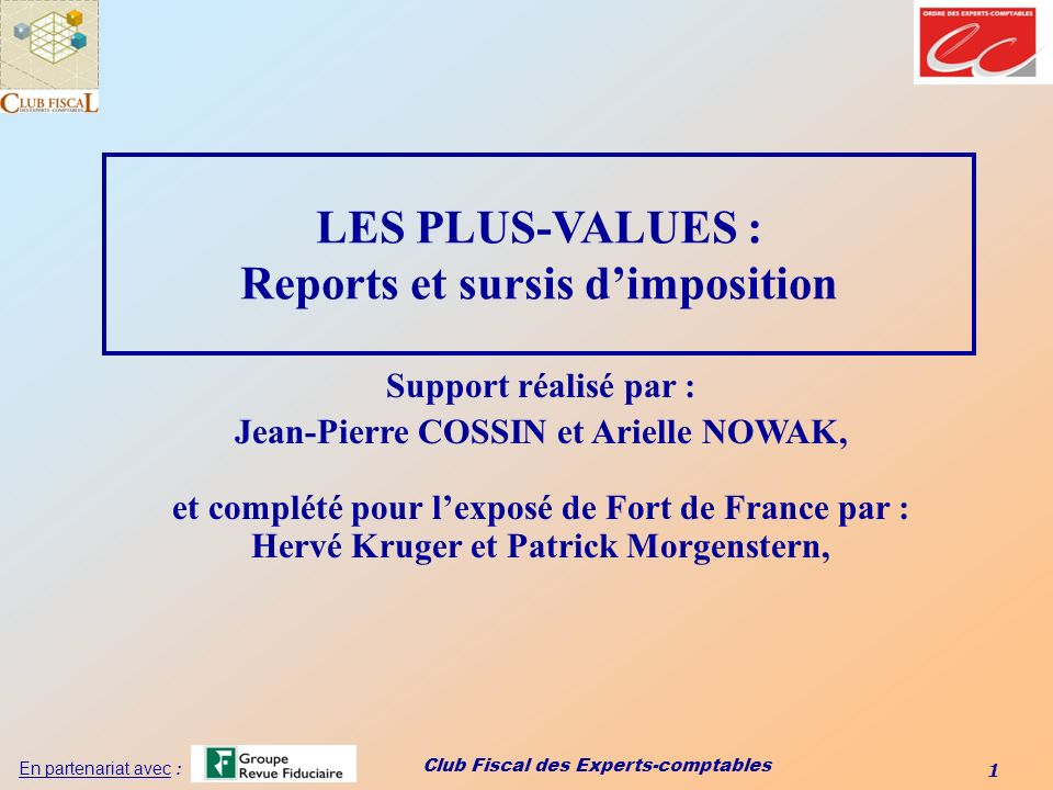 LES PLUS-VALUES : Reports et sursis d'imposition