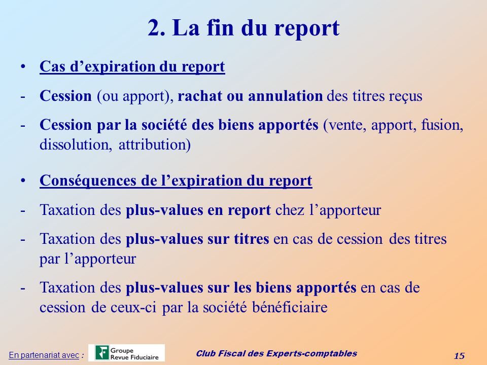 2. La fin du report Cas d'expiration du report