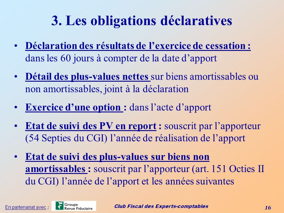 3. Les obligations déclaratives