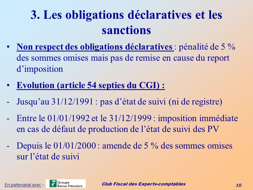 3. Les obligations déclaratives et les sanctions