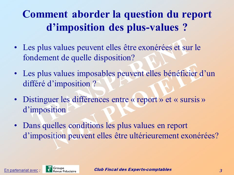 Comment aborder la question du report d'imposition des plus-values