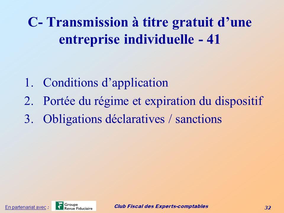 C- Transmission à titre gratuit d'une entreprise individuelle - 41