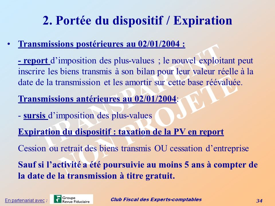 2. Portée du dispositif / Expiration