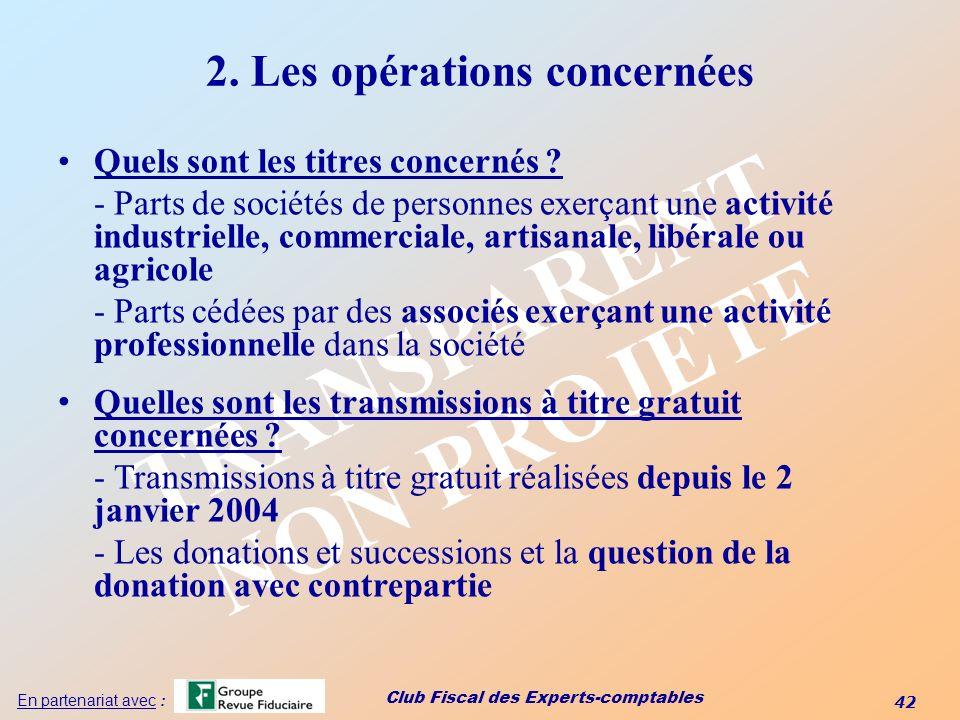2. Les opérations concernées