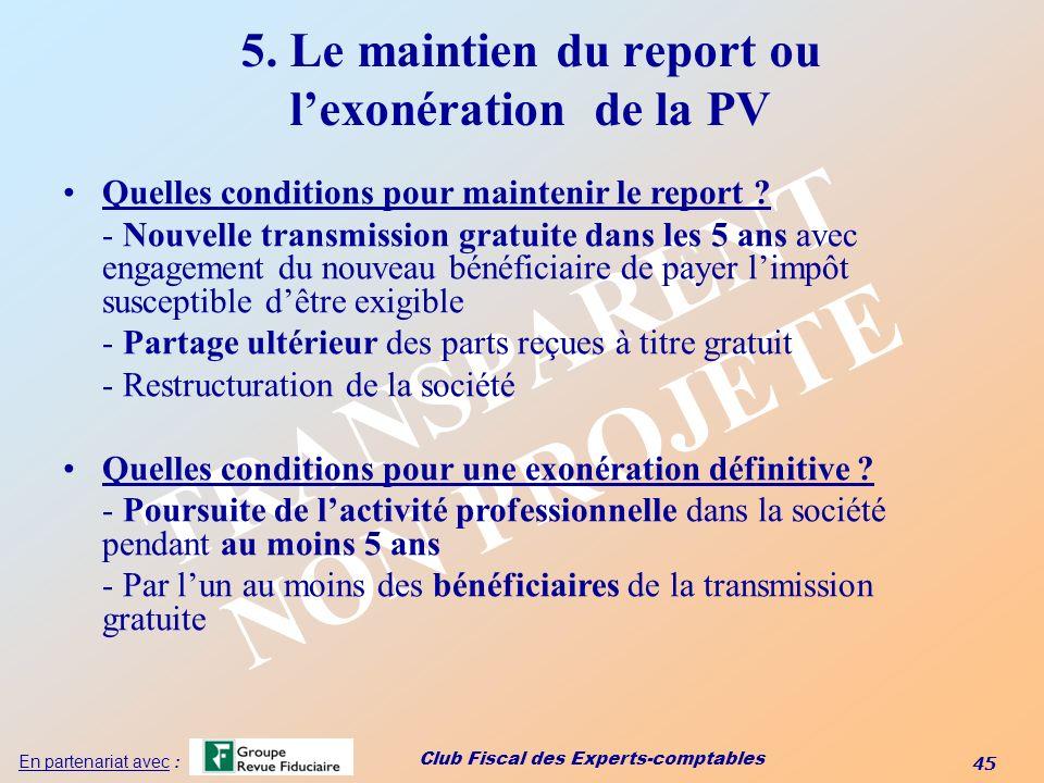 5. Le maintien du report ou