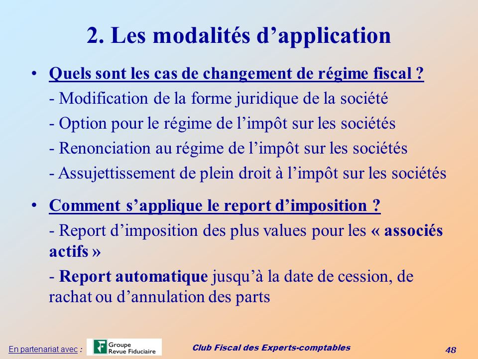 2. Les modalités d'application