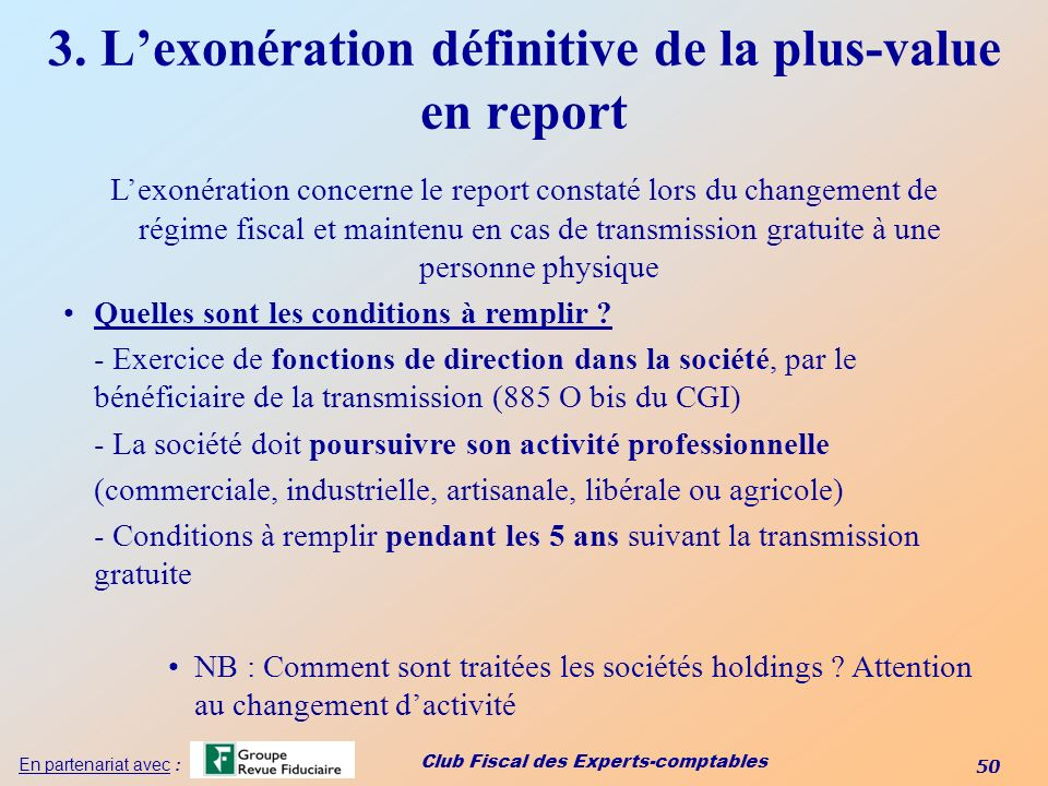 3. L'exonération définitive de la plus-value en report