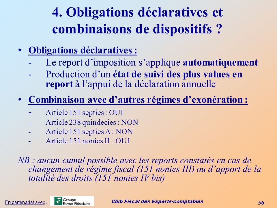 4. Obligations déclaratives et combinaisons de dispositifs