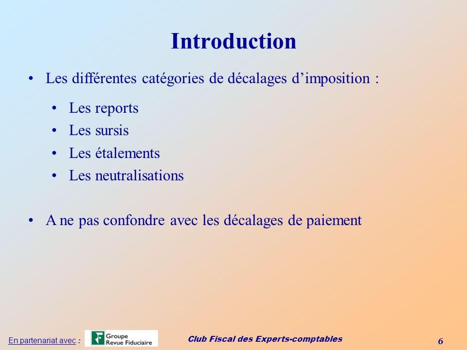 Introduction Les différentes catégories de décalages d'imposition :