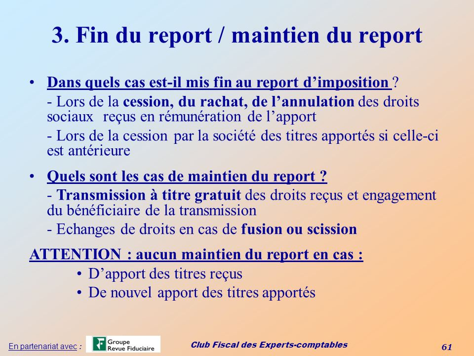 3. Fin du report / maintien du report