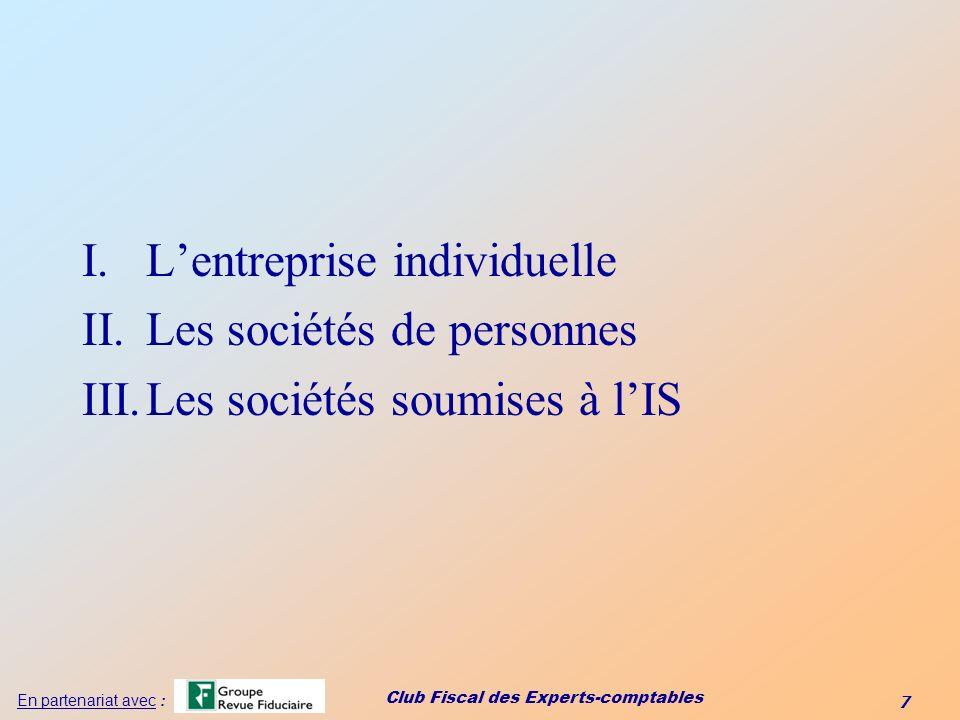 L'entreprise individuelle Les sociétés de personnes