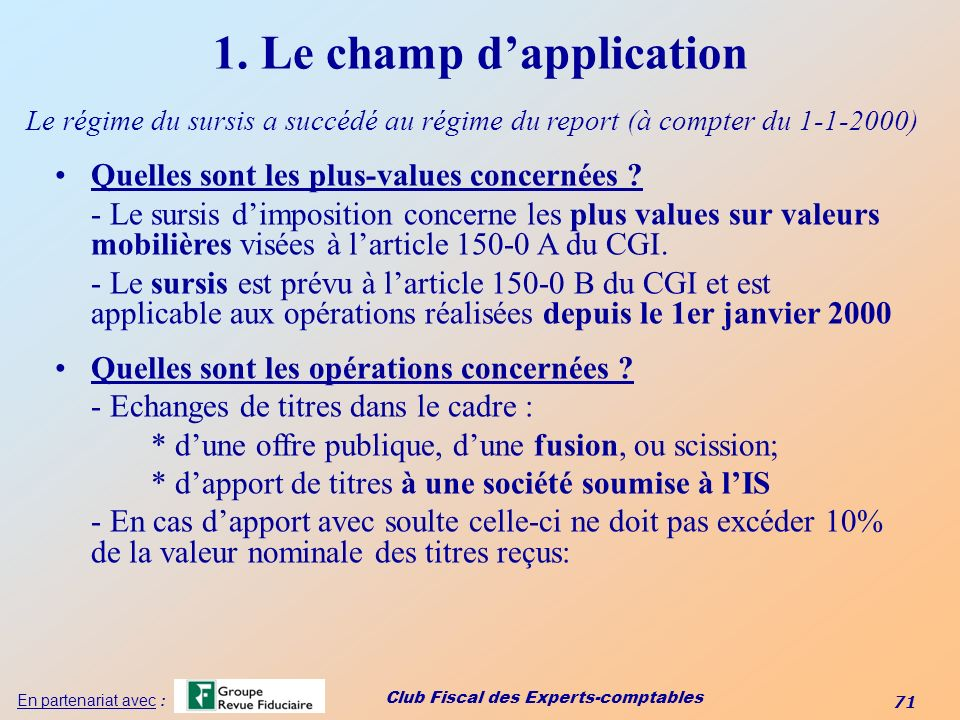 1. Le champ d'application
