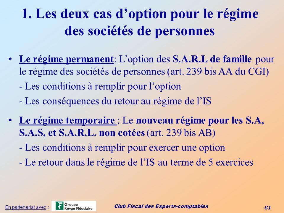 1. Les deux cas d'option pour le régime des sociétés de personnes