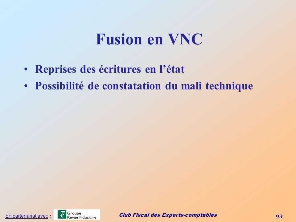 Fusion en VNC Reprises des écritures en l'état