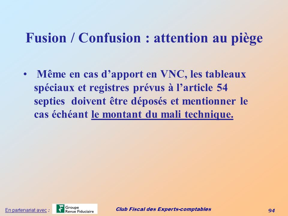 Fusion / Confusion : attention au piège