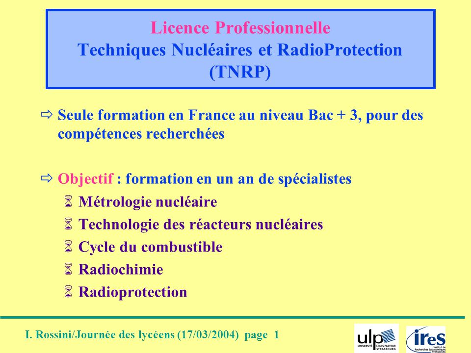 Licence Professionnelle Techniques Nucléaires et RadioProtection (TNRP)