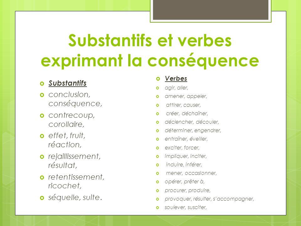 Substantifs et verbes exprimant la conséquence